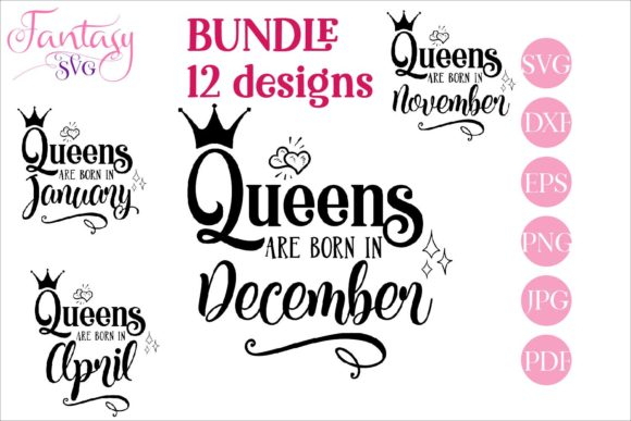 Print on Demand: Queens Are Born in - BUNDLE Svg Files Graphic Crafts By Fantasy SVG