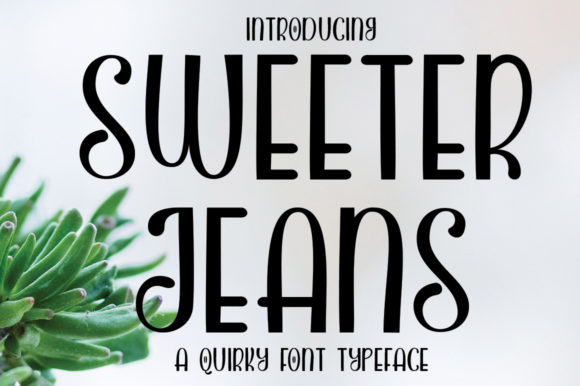 Print on Demand: Sweeter Jeans Script & Handwritten Font By edwar.sp111