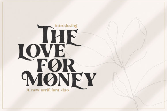 Print on Demand: The Love for Money Serif Font By Salt & Pepper Designs