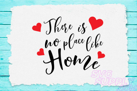 Download Free There Is No Place Like Home Svg For Base Graphic By Svgsupply for Cricut Explore, Silhouette and other cutting machines.