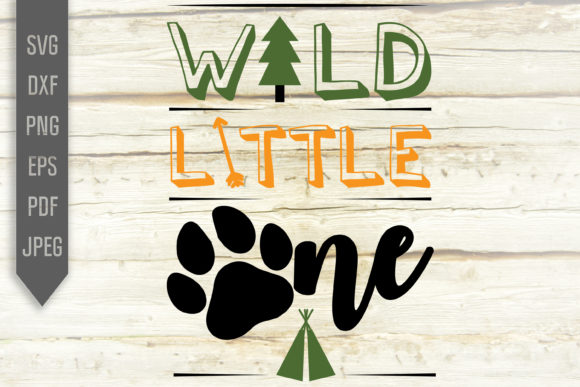 Print on Demand: Wild Little One Svg. Kid Camping Design Graphic Crafts By SVGlaboratory