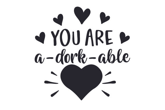 You Are a-dork-able Valentine's Day Craft Cut File By Creative Fabrica Crafts - Image 1
