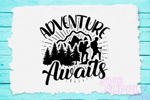 Print on Demand: Adventure Awaits Hike Graphic Crafts By svgsupply