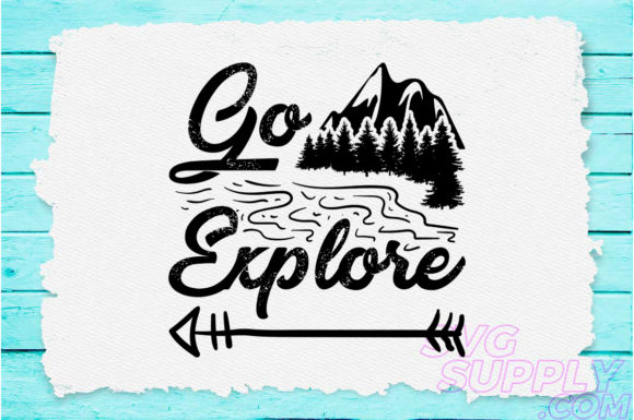 Download Free Go Explore Graphic By Svgsupply Creative Fabrica for Cricut Explore, Silhouette and other cutting machines.