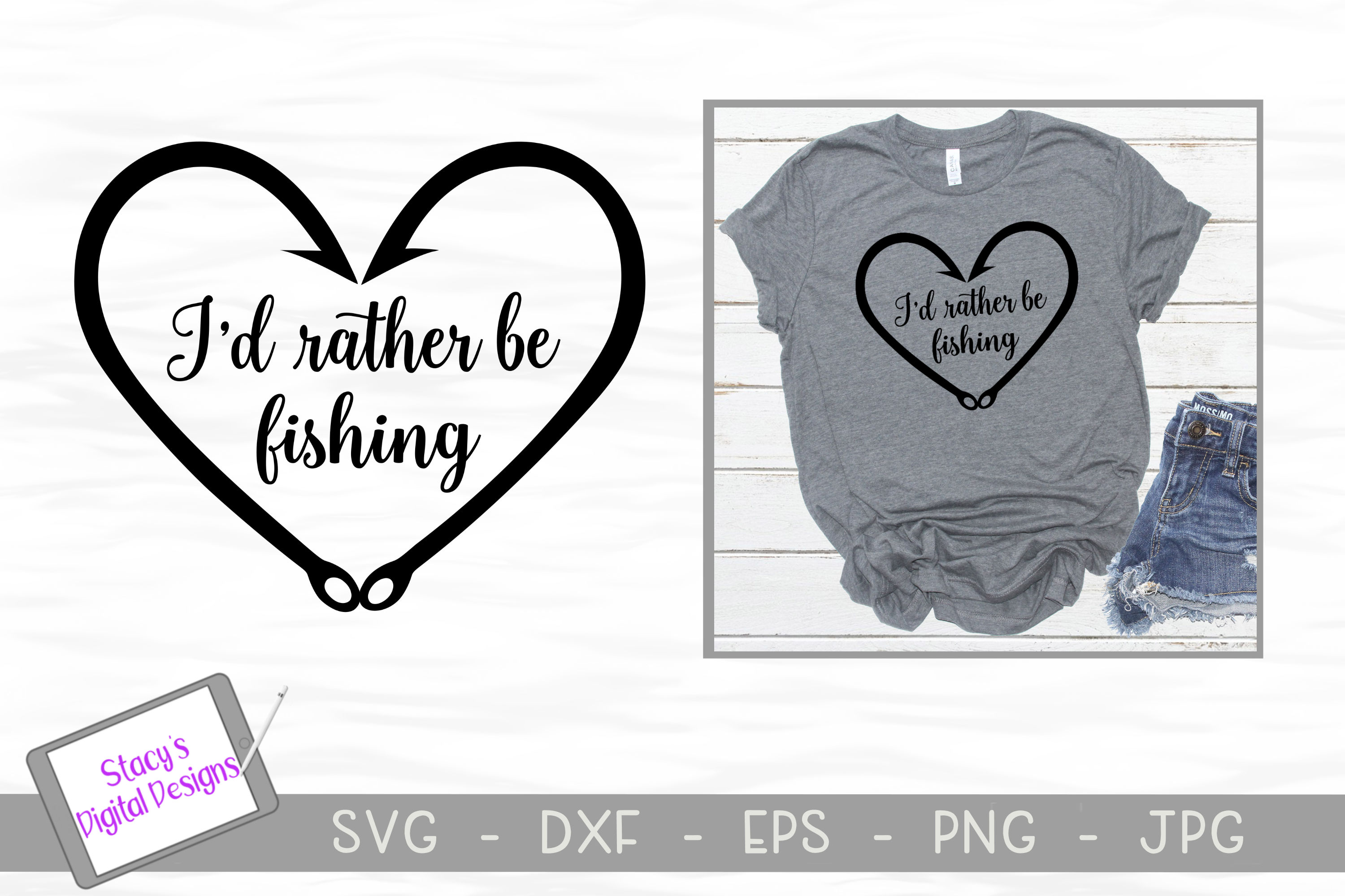 Download Free I D Rather Be Fishing Graphic By Stacysdigitaldesigns Creative for Cricut Explore, Silhouette and other cutting machines.