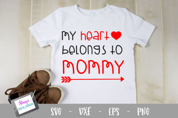 My Heart Belongs to Mommy Graphic Crafts By stacysdigitaldesigns