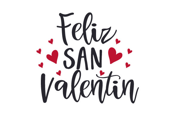 Download Free Feliz San Valentin Svg Cut File By Creative Fabrica Crafts for Cricut Explore, Silhouette and other cutting machines.