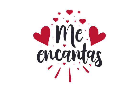Download Free Me Encantas Svg Cut File By Creative Fabrica Crafts Creative for Cricut Explore, Silhouette and other cutting machines.