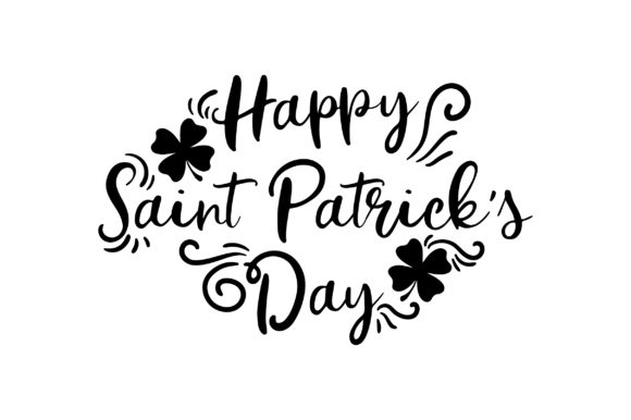 Happy Saint Patrick's Day Saint Patrick's Day Craft Cut File By Creative Fabrica Crafts - Image 2