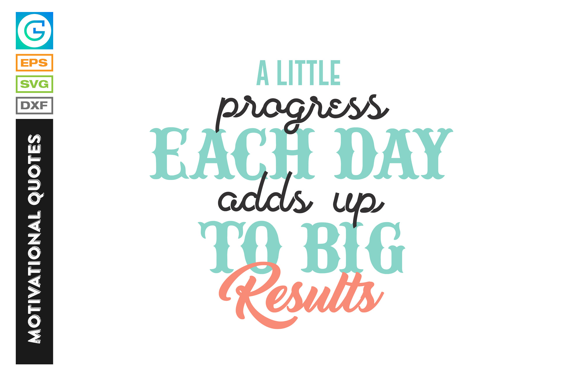 Download Free Best Daily Life Motivational Quotes Graphic By Grappix Studio for Cricut Explore, Silhouette and other cutting machines.
