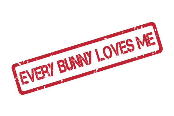 Download Free Every Bunny Loves Me Easter Rubber Stamp Graphic By Graphicsfarm for Cricut Explore, Silhouette and other cutting machines.