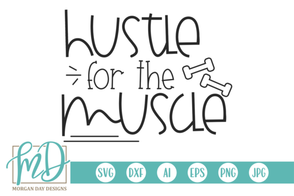 Download Hustle for the Muscle