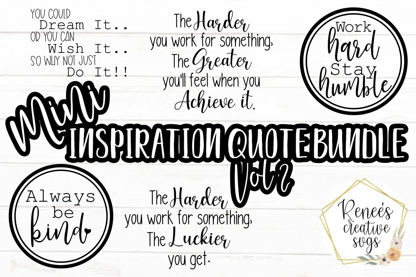 Download Free Mini Inspirational Bundle Graphic By Reneescreativesvgs for Cricut Explore, Silhouette and other cutting machines.