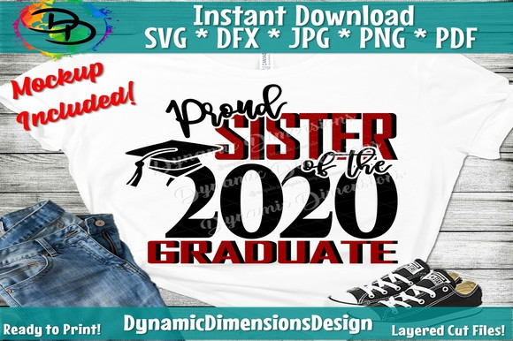 Proud Sister Of A 2020 Graduate Graphic By Dynamicdimensions