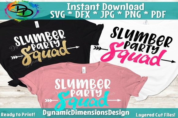 Slumber Party Svg, Girl Party Svg Graphic Crafts By dynamicdimensions