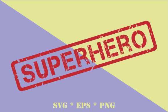 Superhero Transparent Rubber Stamp Svg Graphic By Graphicsfarm