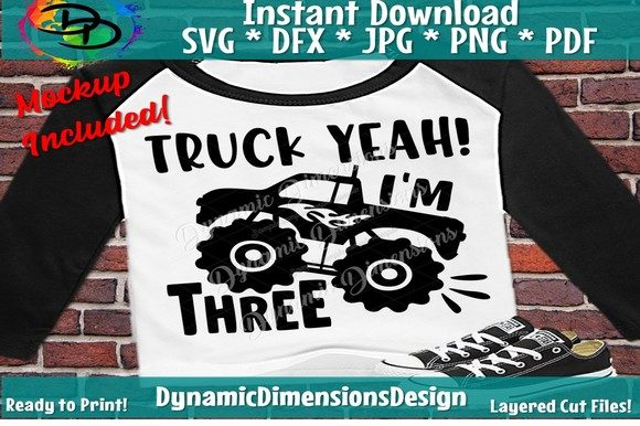 Download Free Truck Yeah Birthday Boy Graphic By Dynamicdimensions Creative for Cricut Explore, Silhouette and other cutting machines.
