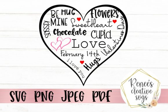Download Free Valentine S Day Word Collage Graphic By Reneescreativesvgs for Cricut Explore, Silhouette and other cutting machines.
