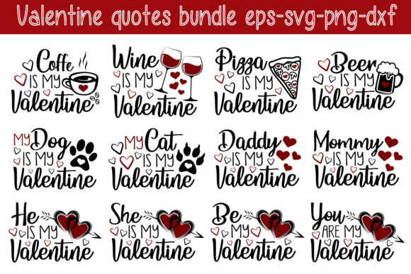 Download Free Valentine S Quotes Bundle Graphic By All About Svg Creative for Cricut Explore, Silhouette and other cutting machines.