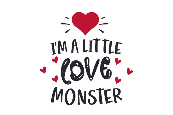 I'm a Little Love Monster Valentinstag Plotterdatei von Creative Fabrica Crafts