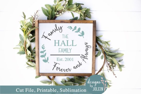 Download Free Family Forever And Always Name Design Grafico Por Designs By for Cricut Explore, Silhouette and other cutting machines.