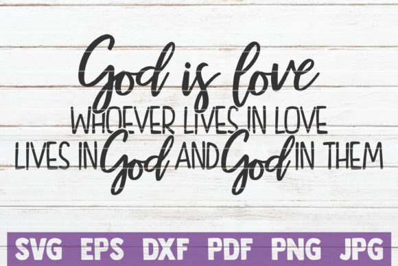 God is Love Graphic Graphic Templates By MintyMarshmallows