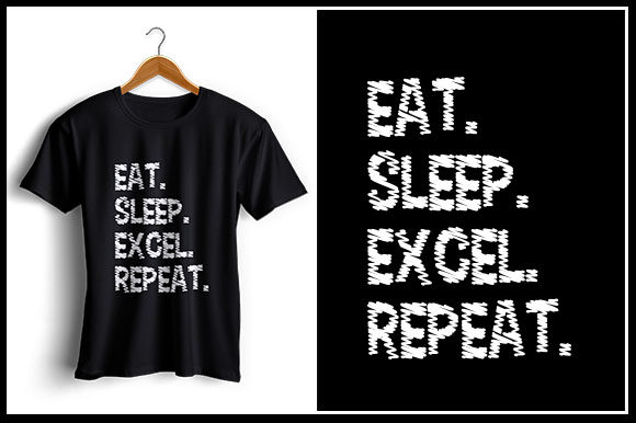 Download Free Eat Sleep Excel Repeat Graphic By Zaibbb Creative Fabrica for Cricut Explore, Silhouette and other cutting machines.