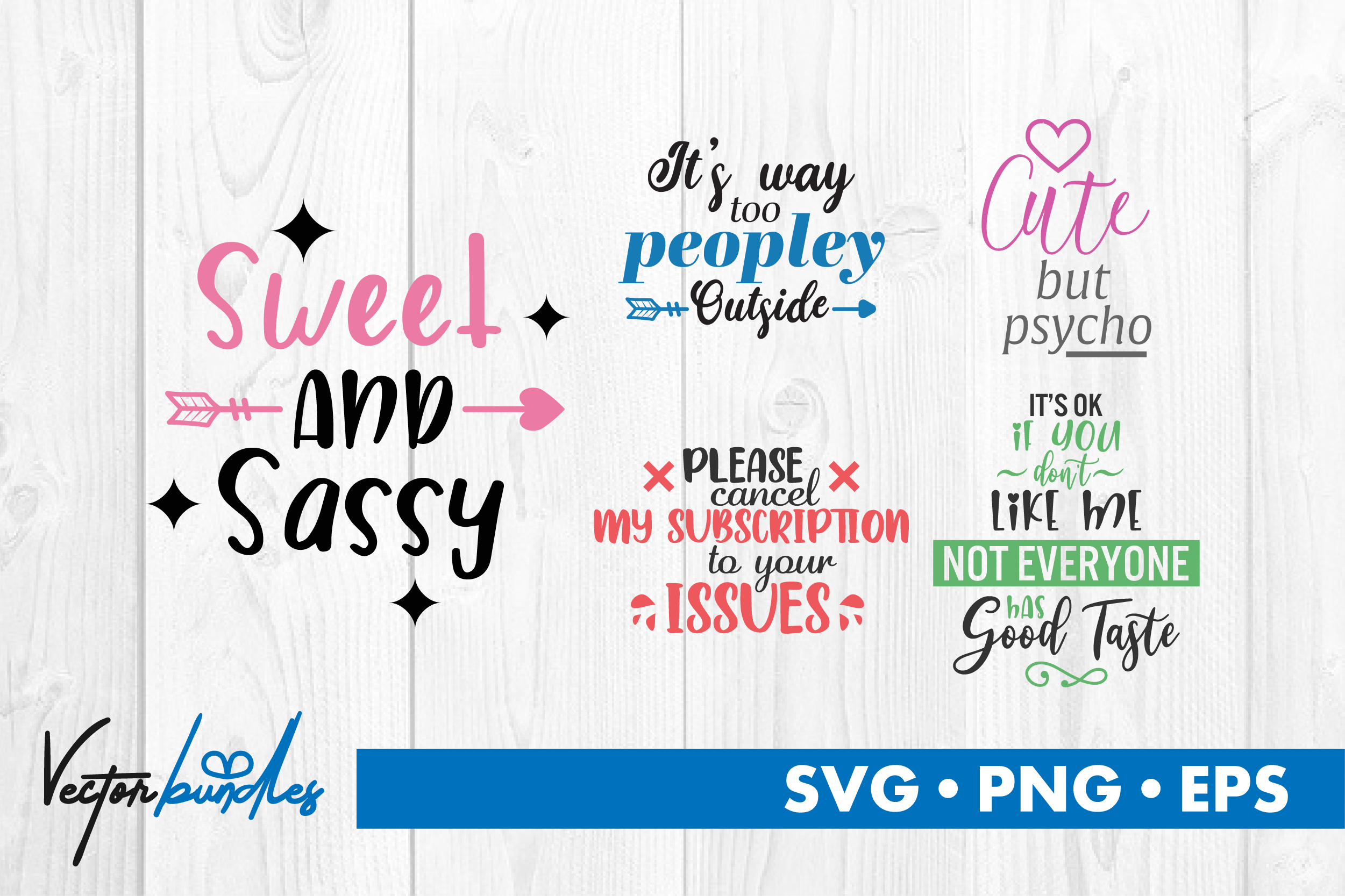 Download Free Sassy Quotes Graphic By Vectorbundles Creative Fabrica for Cricut Explore, Silhouette and other cutting machines.