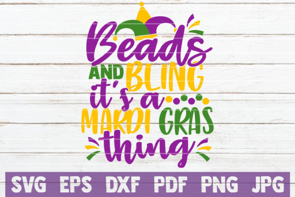 Download Free Beads And Bling It S A Mardi Gras Thing Graphic By for Cricut Explore, Silhouette and other cutting machines.