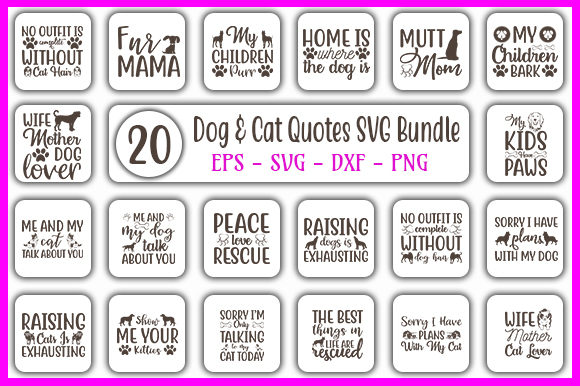 Download Free Dog Cat Quotes Designs Bundle Graphic By Graphicsbooth Creative Fabrica for Cricut Explore, Silhouette and other cutting machines.
