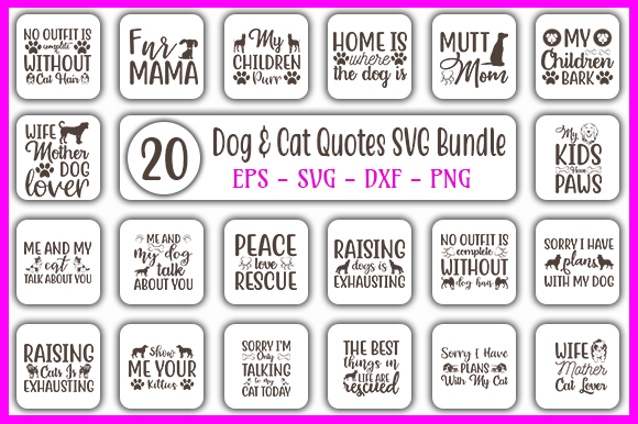 Download Free Dog Cat Quotes Designs Bundle Graphic By Graphicsbooth for Cricut Explore, Silhouette and other cutting machines.