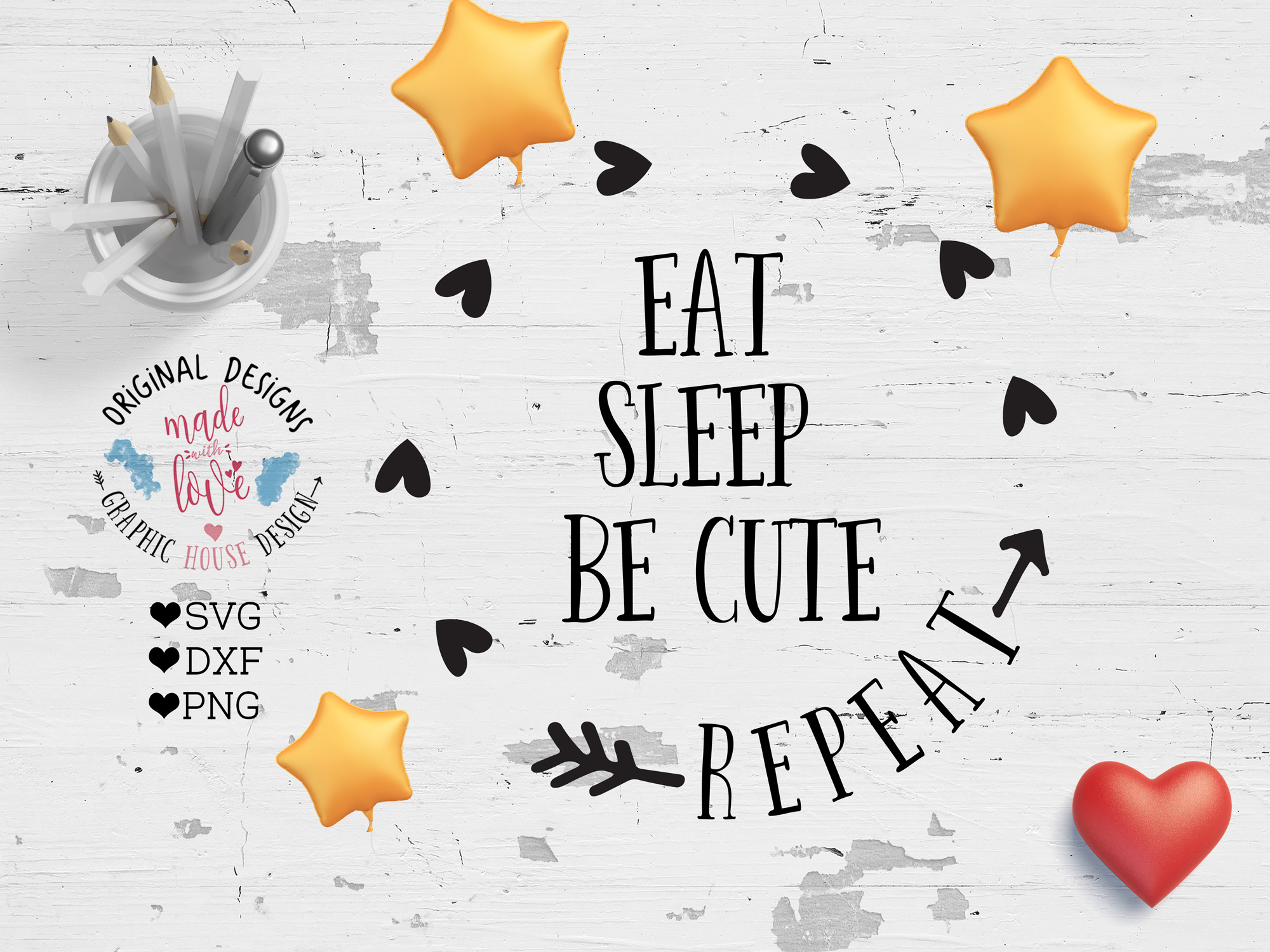 Download Free Eat Sleep Be Cute Repeat Cut File Graphic By Graphichousedesign for Cricut Explore, Silhouette and other cutting machines.