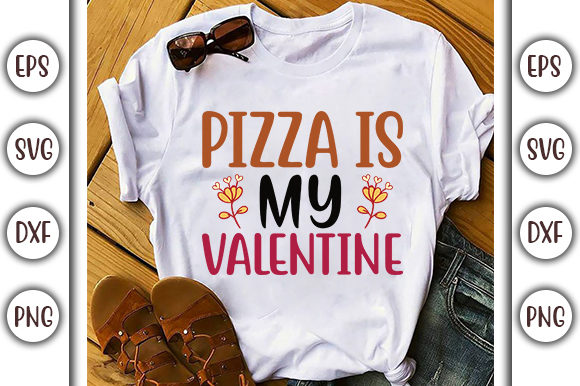 Print on Demand: Pizza is My Valentine Graphic Print Templates By GraphicsBooth
