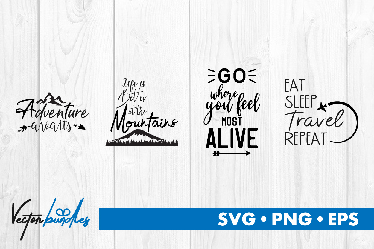 Download Free Adventure Quotes Graphic By Vectorbundles Creative Fabrica for Cricut Explore, Silhouette and other cutting machines.