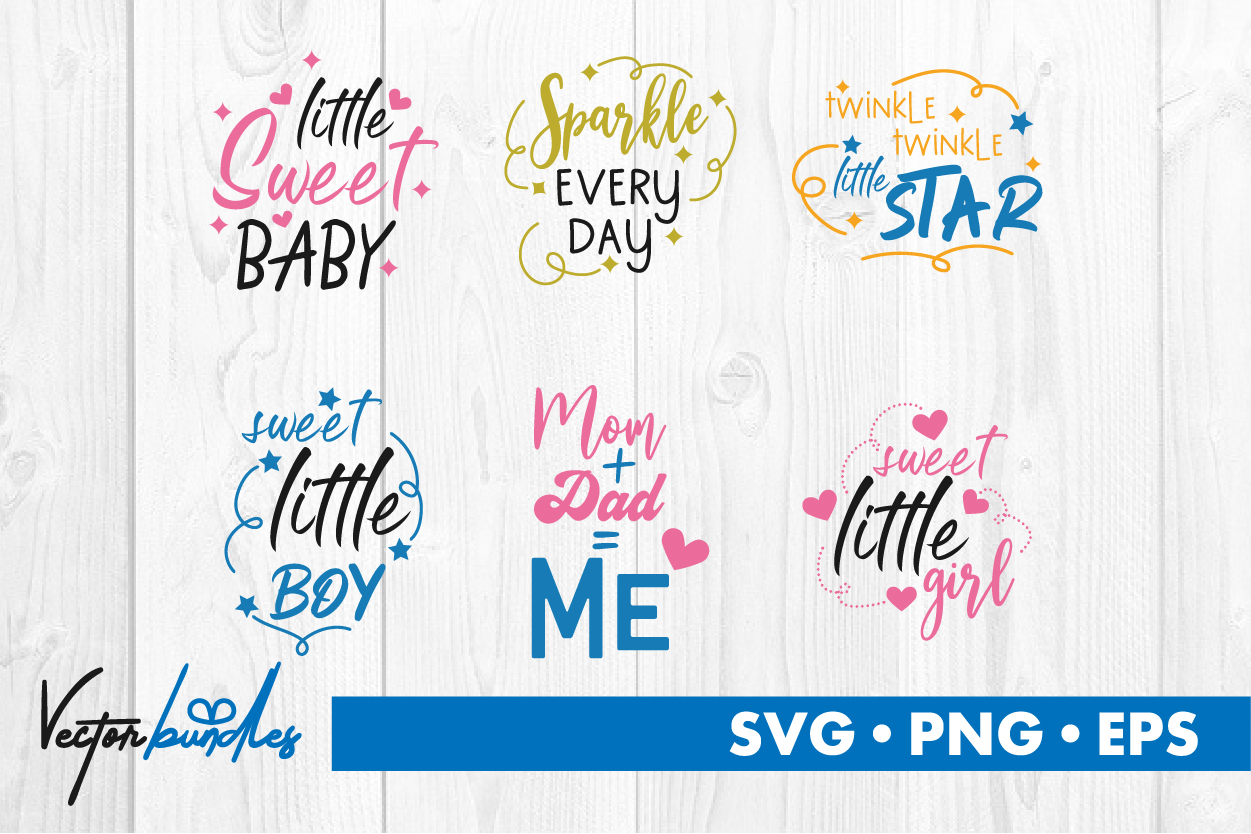 Download Free Baby Quotes Graphic By Vectorbundles Creative Fabrica for Cricut Explore, Silhouette and other cutting machines.