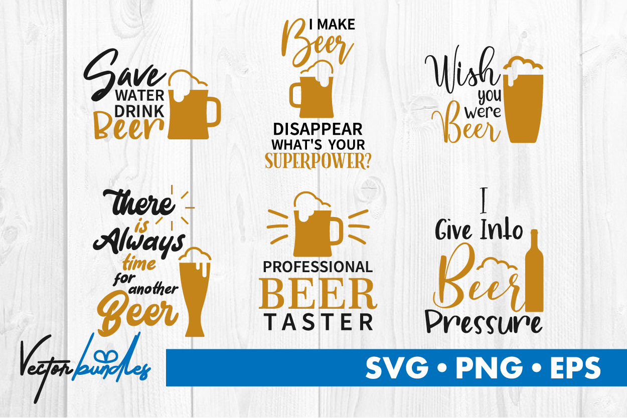 Download Free Beer Quotes Graphic By Vectorbundles Creative Fabrica for Cricut Explore, Silhouette and other cutting machines.