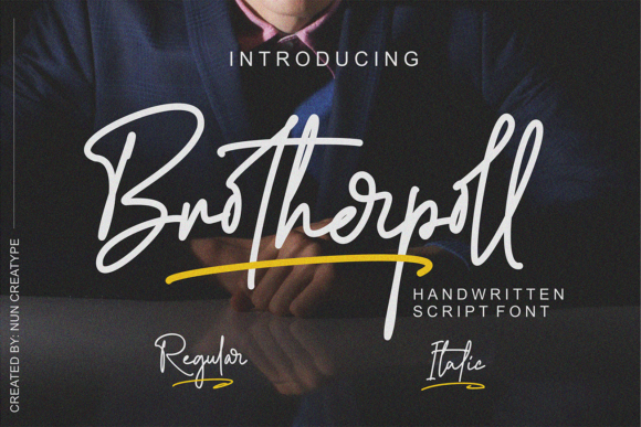 Print on Demand: Brotherpoll Script & Handwritten Font By Nun Creatype