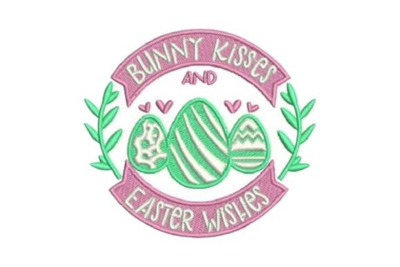 Bunny Kisses and Easter Wishes Easter Embroidery Design By Embroidery Designs - Image 1