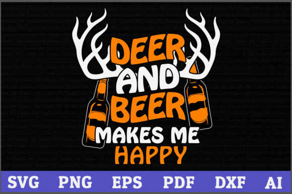 Download Free Deer And Beer Makes Me Happy Hunting Graphic By Aartstudioexpo for Cricut Explore, Silhouette and other cutting machines.