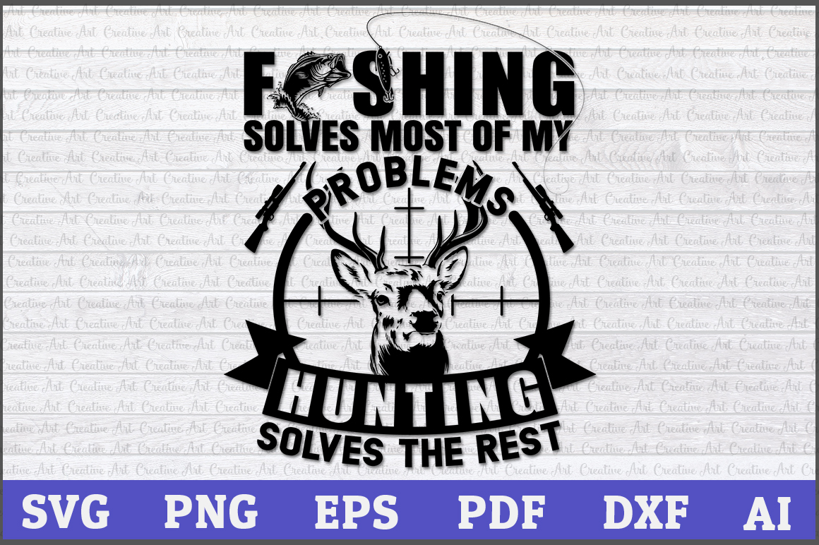 Download Free Fishing Solves Most Of My Problems Graphic By Aartstudioexpo for Cricut Explore, Silhouette and other cutting machines.