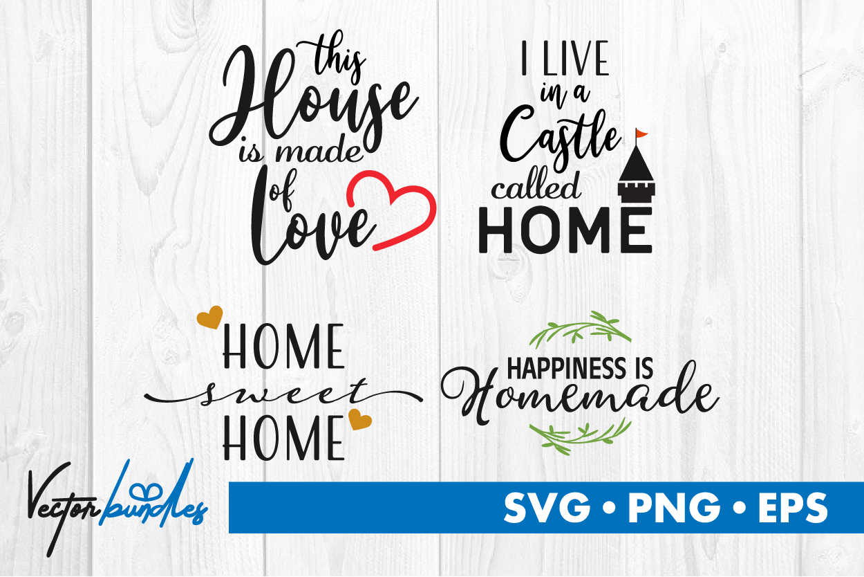 Download Free House Quotes Graphic By Vectorbundles Creative Fabrica for Cricut Explore, Silhouette and other cutting machines.