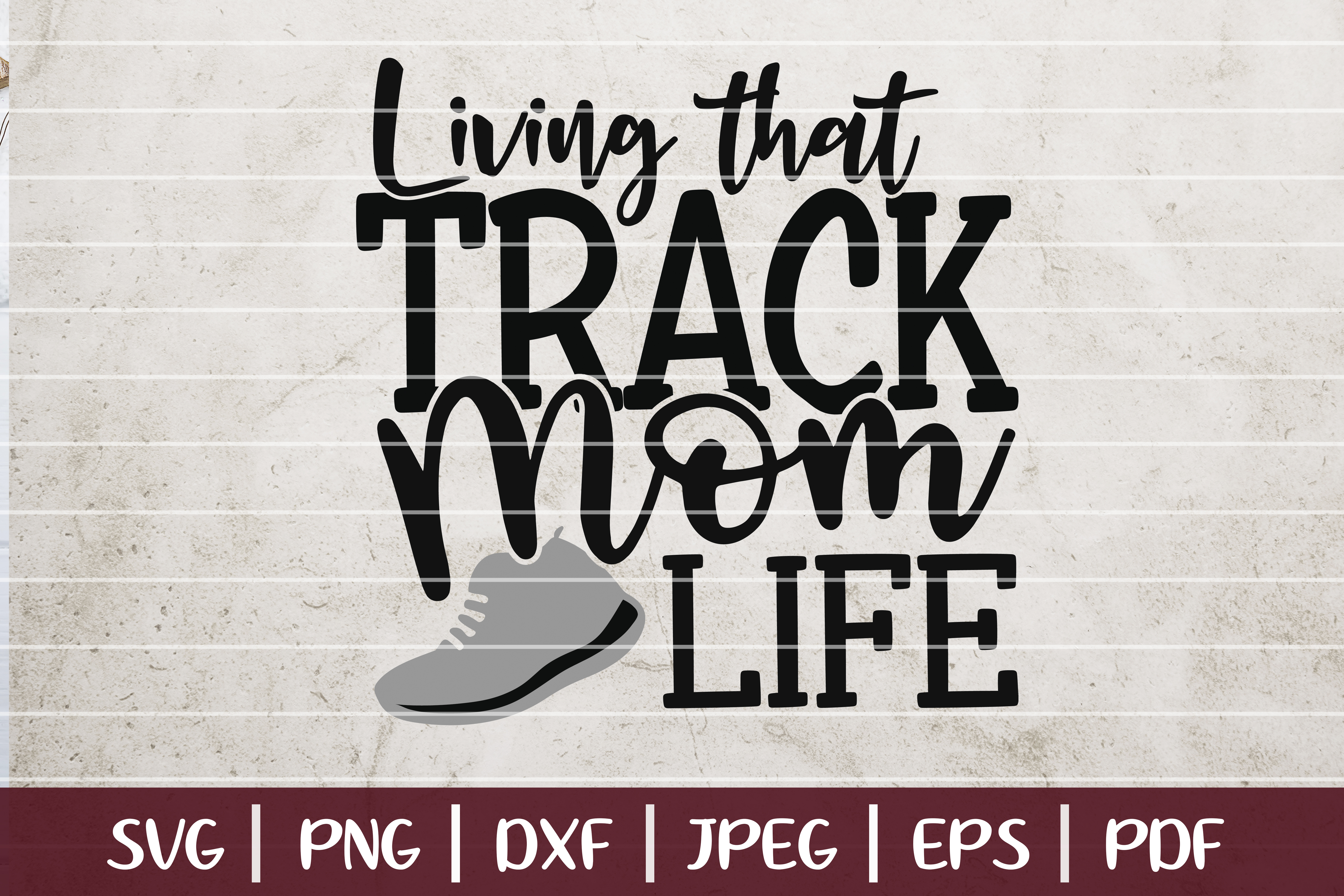 Living That Track Mom Life Graphic By Seventhheaven Studios