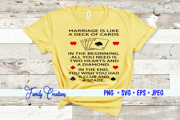 Download Free Marriage Is Like A Deck Of Cards Graphic By Family Creations for Cricut Explore, Silhouette and other cutting machines.