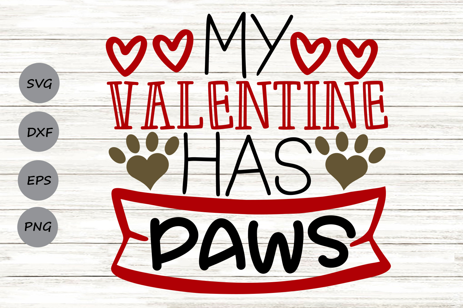 Download Free My Valentine Has Paws Graphic By Cosmosfineart Creative Fabrica for Cricut Explore, Silhouette and other cutting machines.