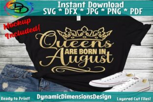 Download Free Queens Are Born In August Graphic By Dynamicdimensions for Cricut Explore, Silhouette and other cutting machines.