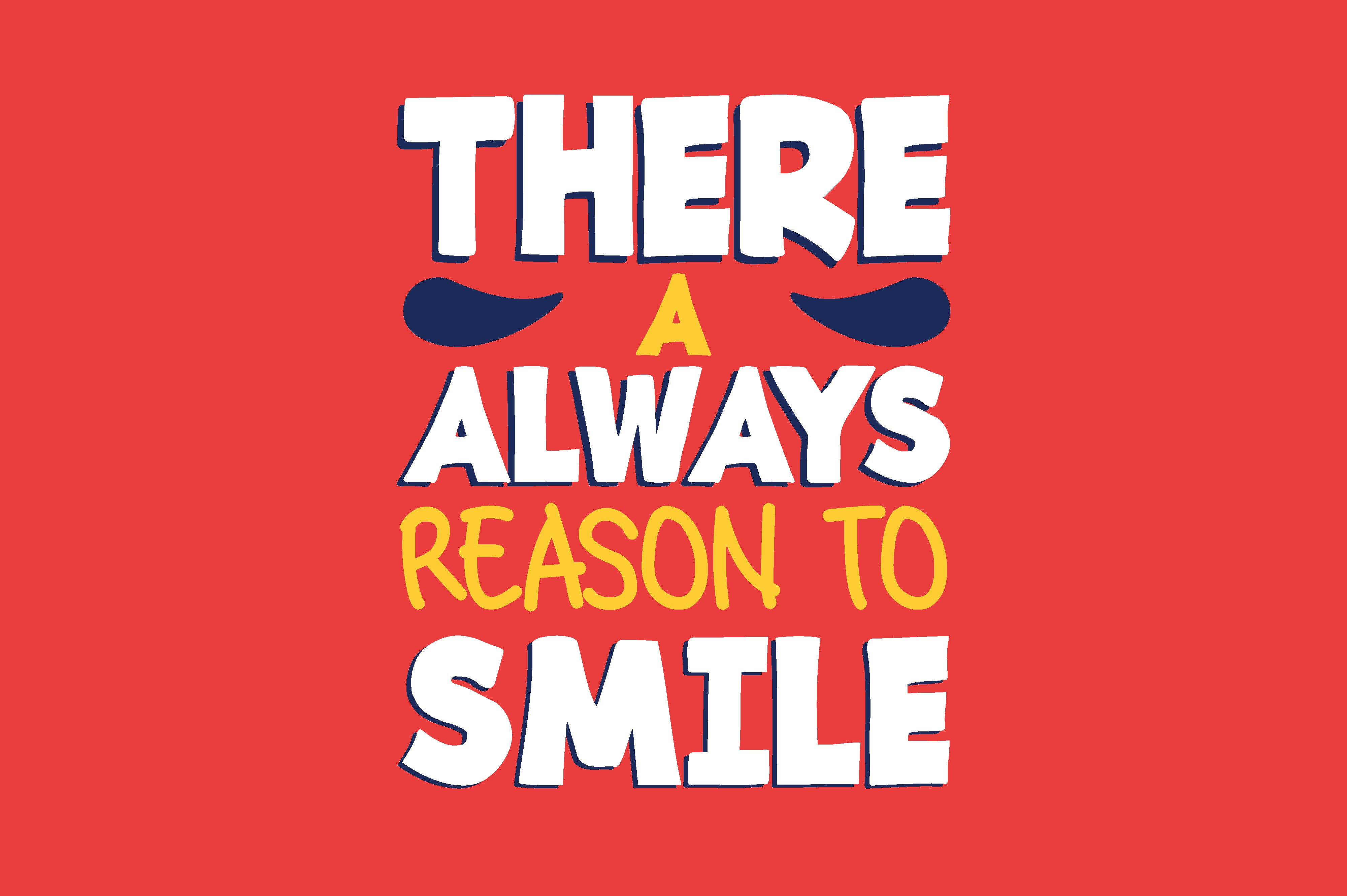 Download Free There A Always Reason To Smile Graphic By Chairul Ma Arif Creative Fabrica SVG Cut Files