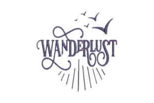 Wanderlust Travel Quotes Embroidery Design By Embroidery Designs