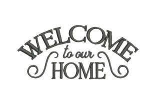 Welcome to Our Home House & Home Quotes Embroidery Design By Embroidery Designs