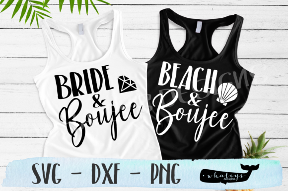Download Free Beach Bride And Boujee Bachelorette Graphic By Whaleysdesigns for Cricut Explore, Silhouette and other cutting machines.
