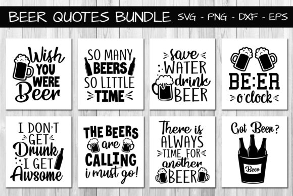 Beer Quotes Bundle Graphic Crafts By All About Svg